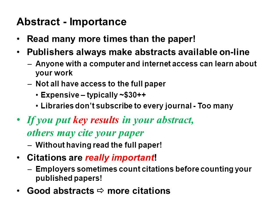 If you put key results in your abstract, others may cite your paper