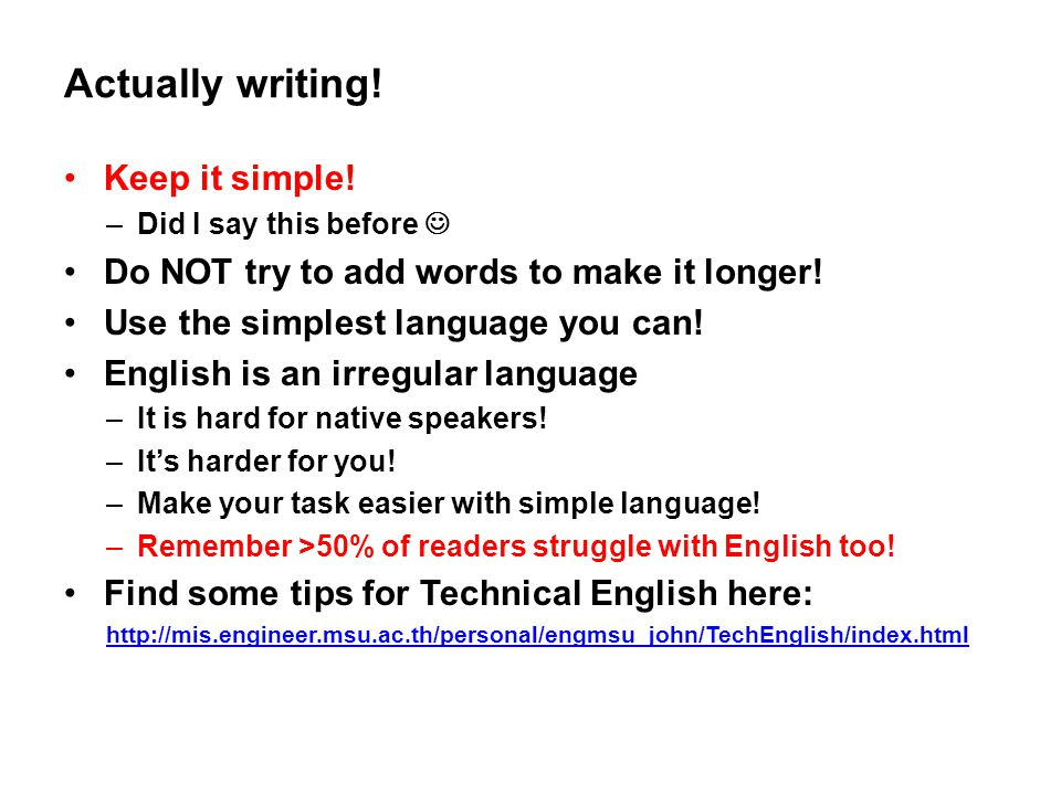Actually writing! Keep it simple!