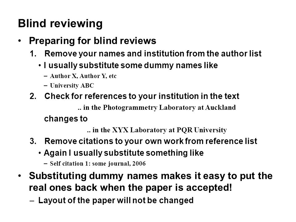 Blind reviewing Preparing for blind reviews