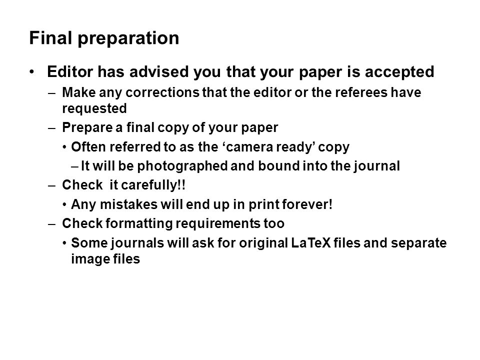 Final preparation Editor has advised you that your paper is accepted