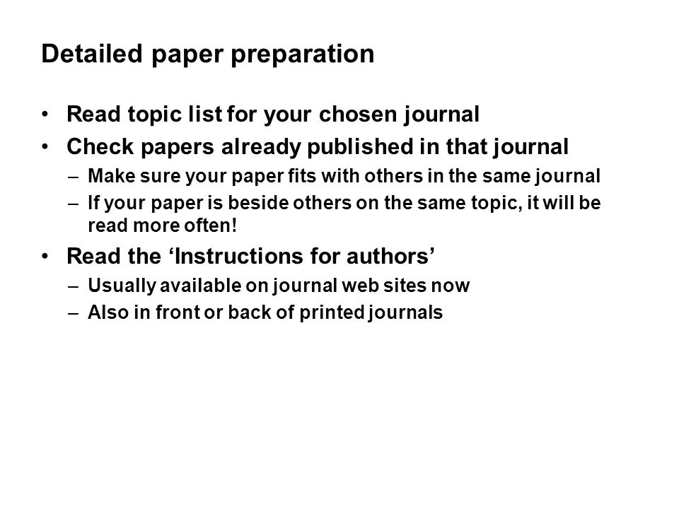 Detailed paper preparation