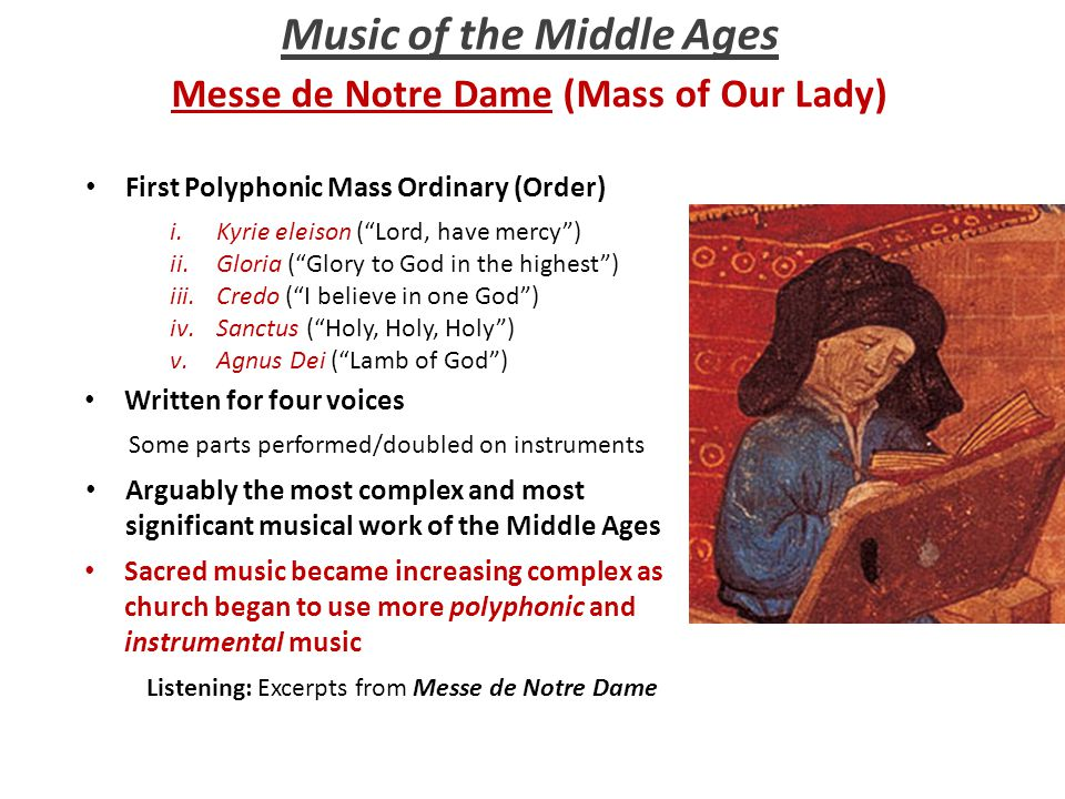 Music of the Middle Ages Messe de Notre Dame (Mass of Our Lady)