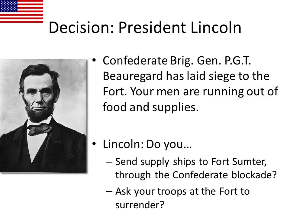 Decision: President Lincoln