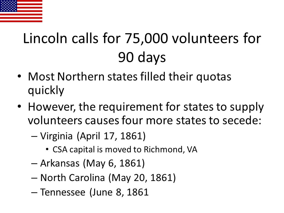 Lincoln calls for 75,000 volunteers for 90 days