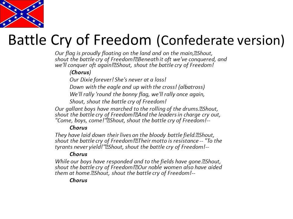 Battle Cry of Freedom (Confederate version)