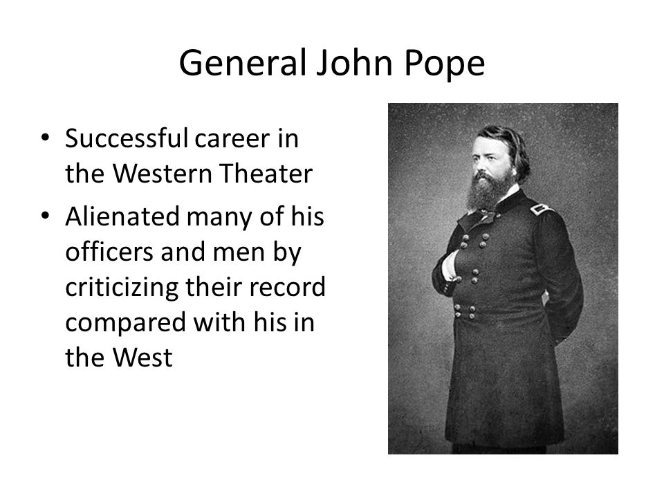 General John Pope Successful career in the Western Theater