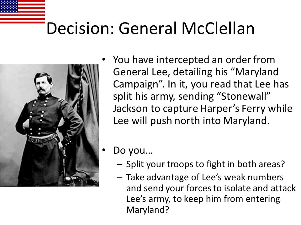 Decision: General McClellan