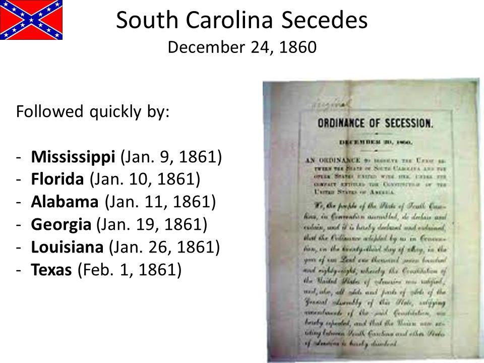 South Carolina Secedes December 24, 1860