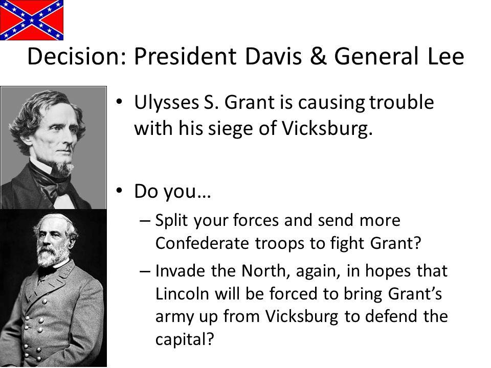 Decision: President Davis & General Lee
