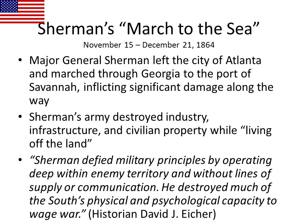 Sherman's March to the Sea November 15 – December 21, 1864