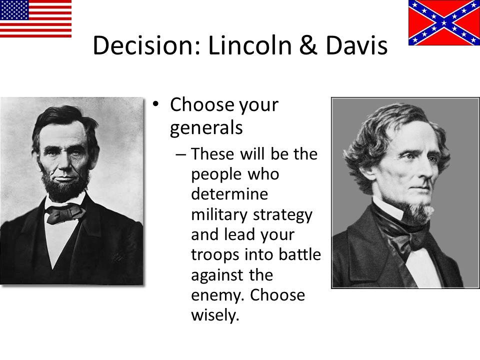 Decision: Lincoln & Davis