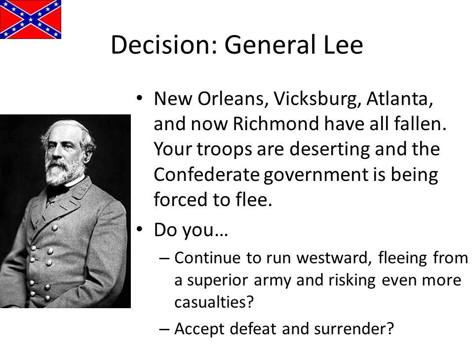 Decision: General Lee