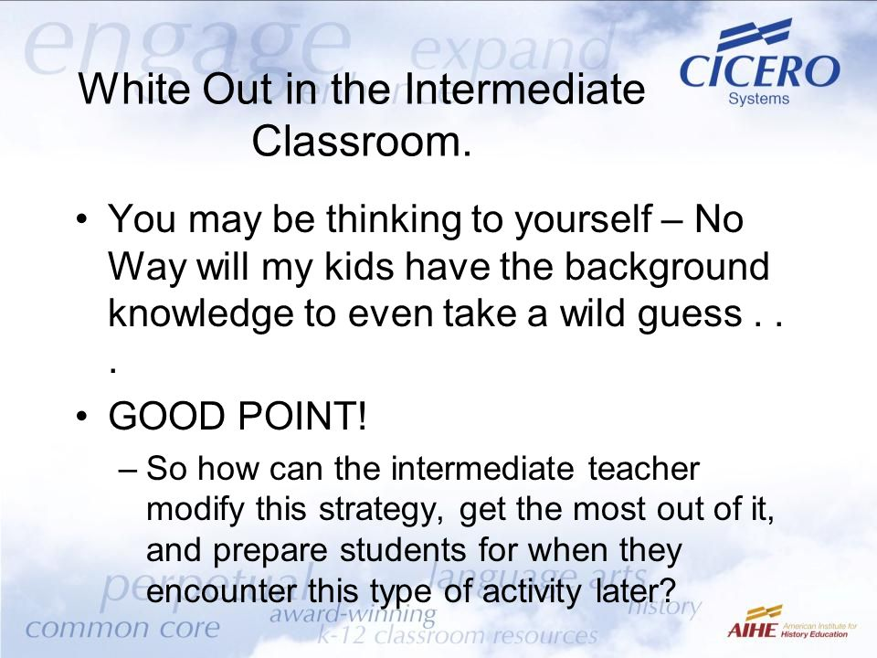 White Out in the Intermediate Classroom.