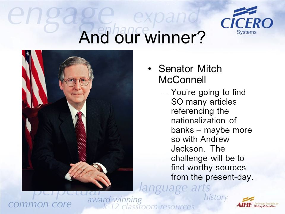 And our winner Senator Mitch McConnell
