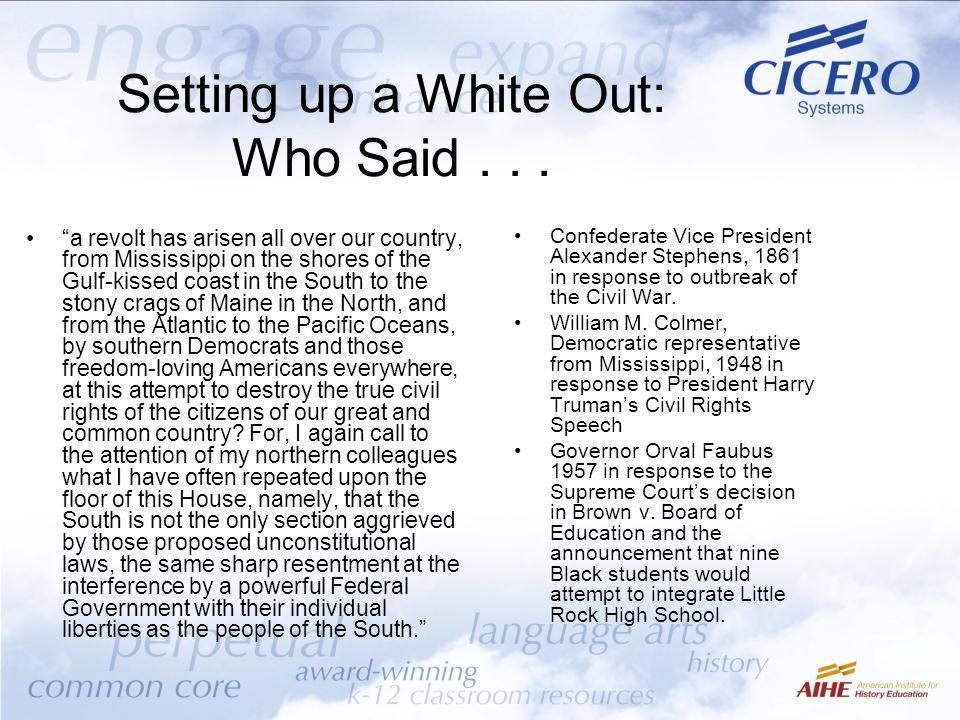 Setting up a White Out: Who Said . . .