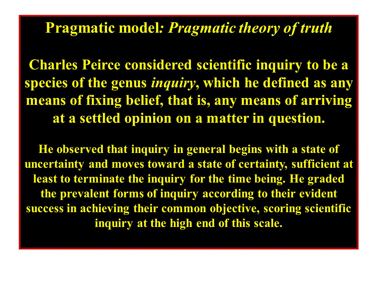 Pragmatic model: Pragmatic theory of truth