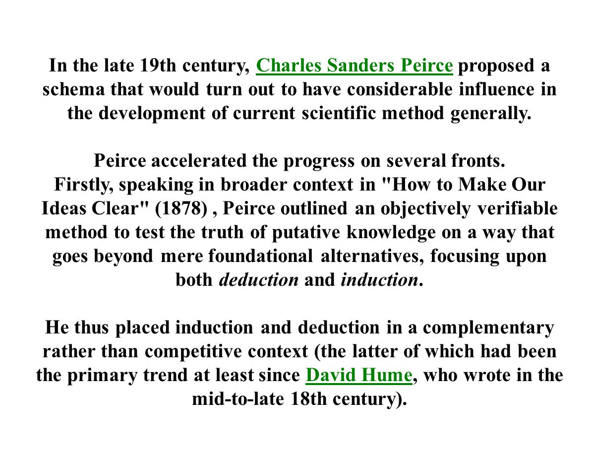 Peirce accelerated the progress on several fronts.