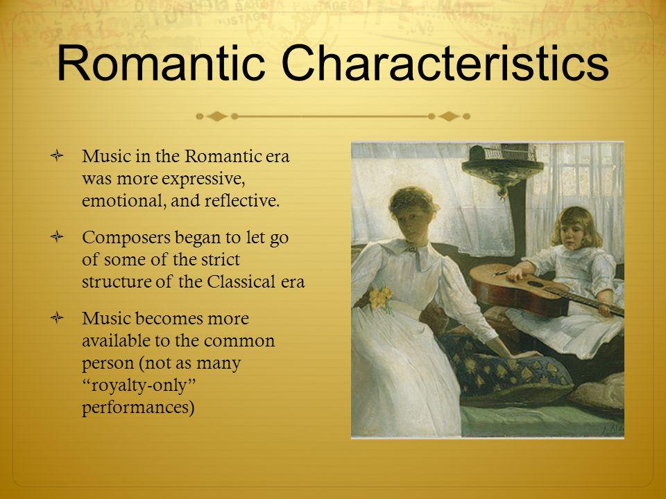 Romantic Characteristics