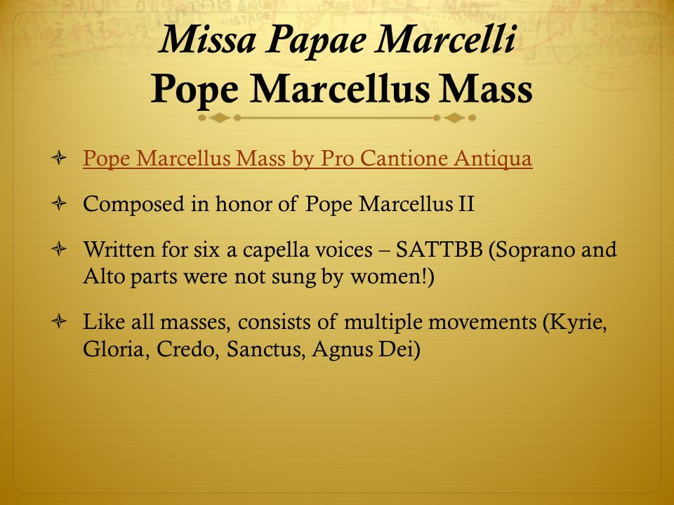 Missa Papae Marcelli Pope Marcellus Mass
