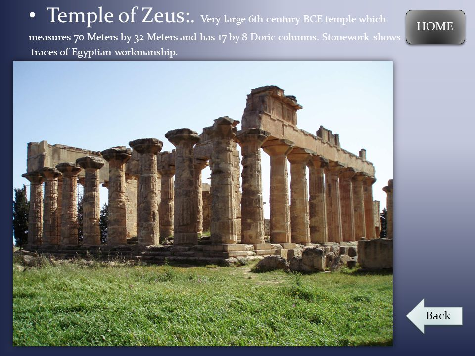 Temple of Zeus:. Very large 6th century BCE temple which