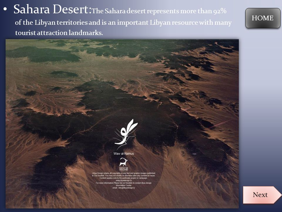 Sahara Desert:The Sahara desert represents more than 92%