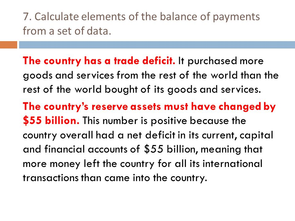 7. Calculate elements of the balance of payments from a set of data.