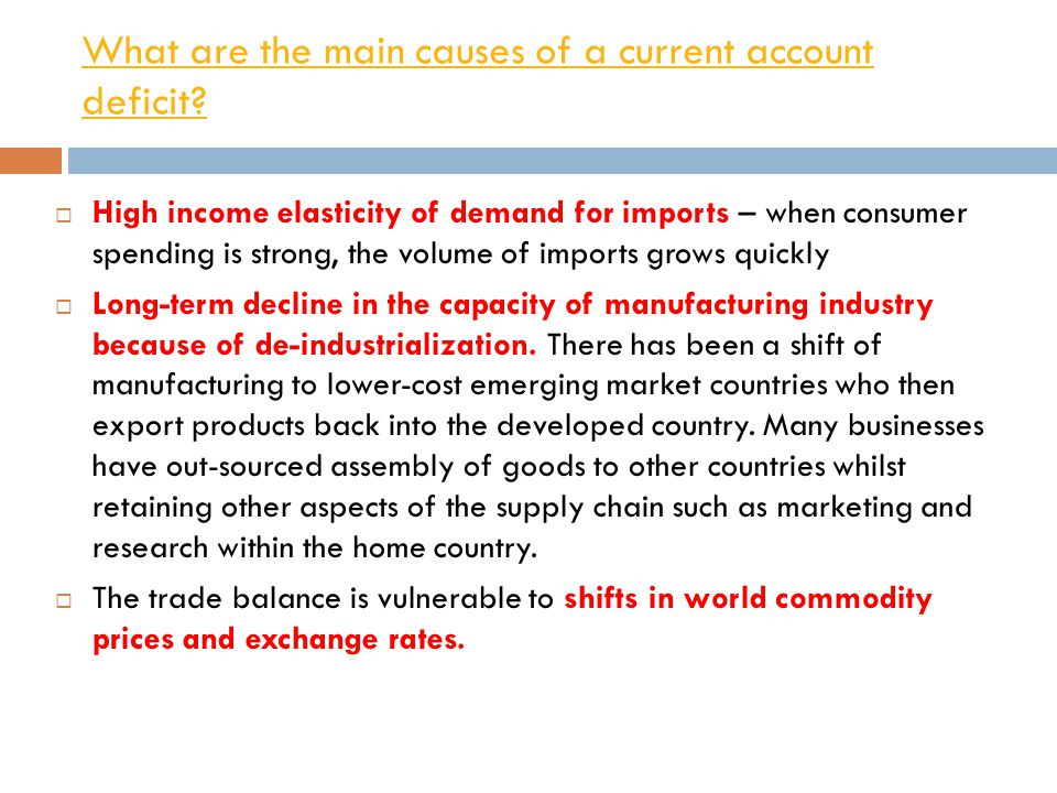 What are the main causes of a current account deficit