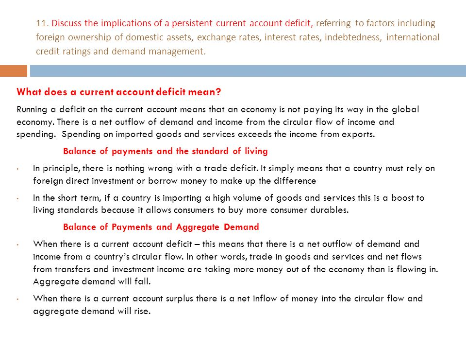What does a current account deficit mean