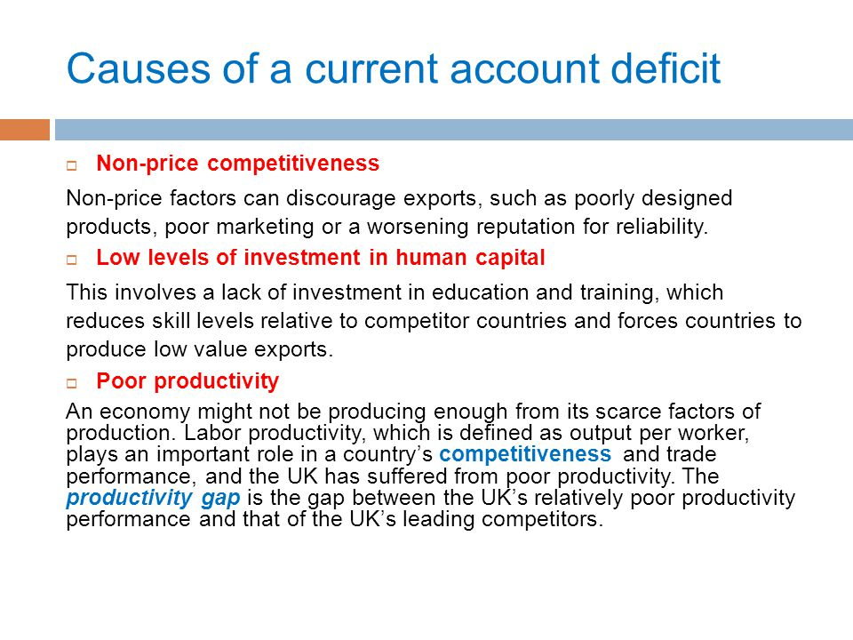 Causes of a current account deficit