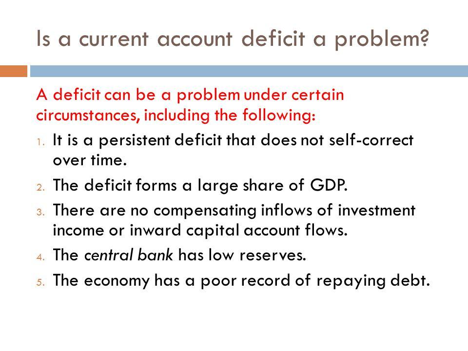 Is a current account deficit a problem