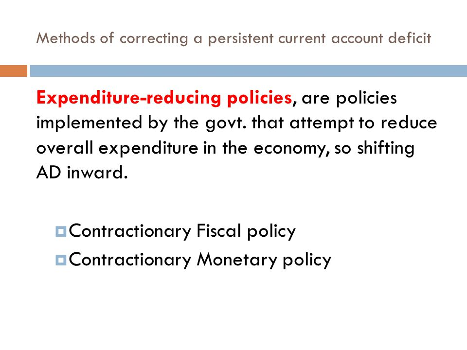 Methods of correcting a persistent current account deficit