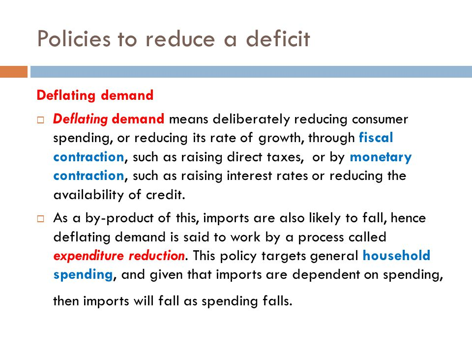 Policies to reduce a deficit