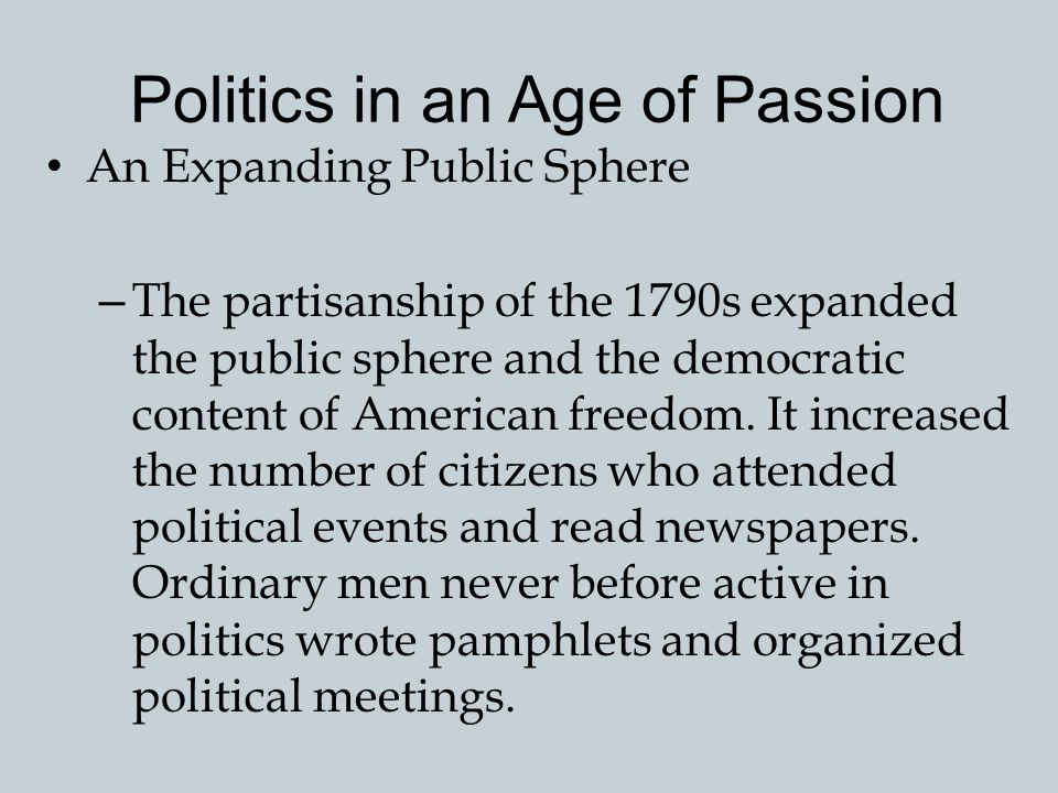 Politics in an Age of Passion