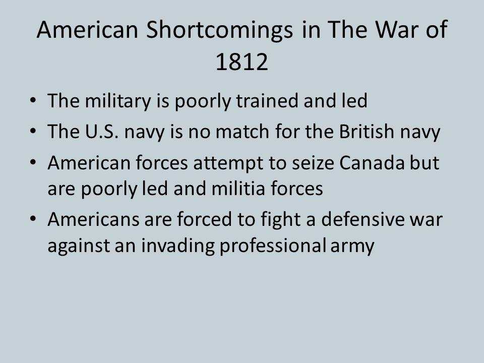 American Shortcomings in The War of 1812