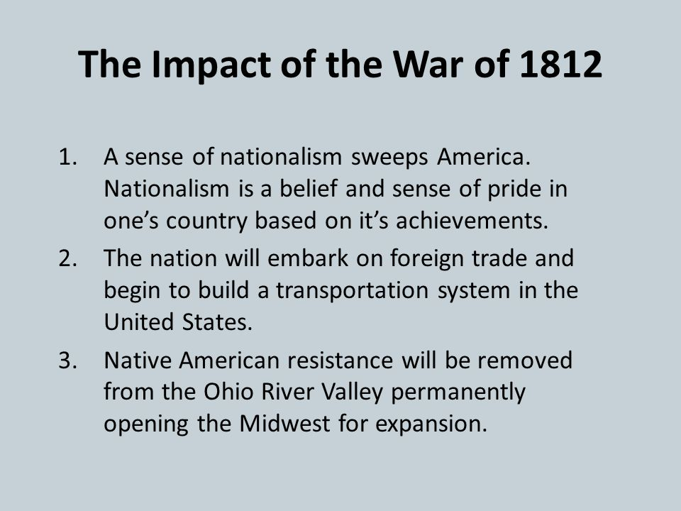 The Impact of the War of 1812