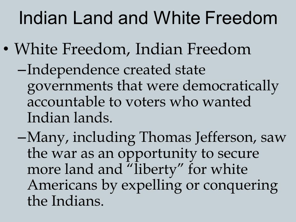 Indian Land and White Freedom