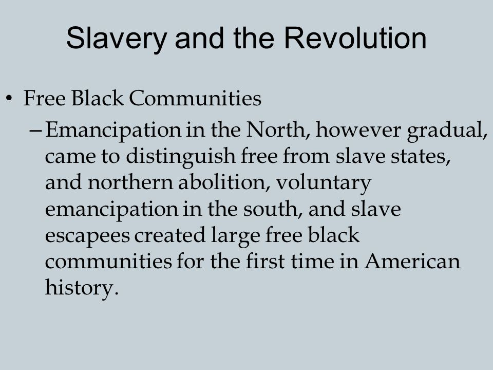 Slavery and the Revolution