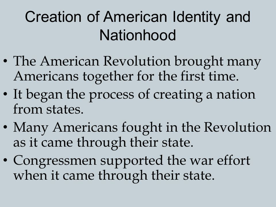 Creation of American Identity and Nationhood