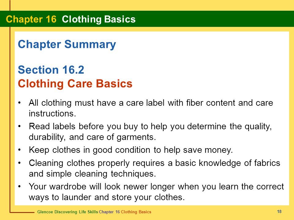 Chapter Summary Section 16.2 Clothing Care Basics