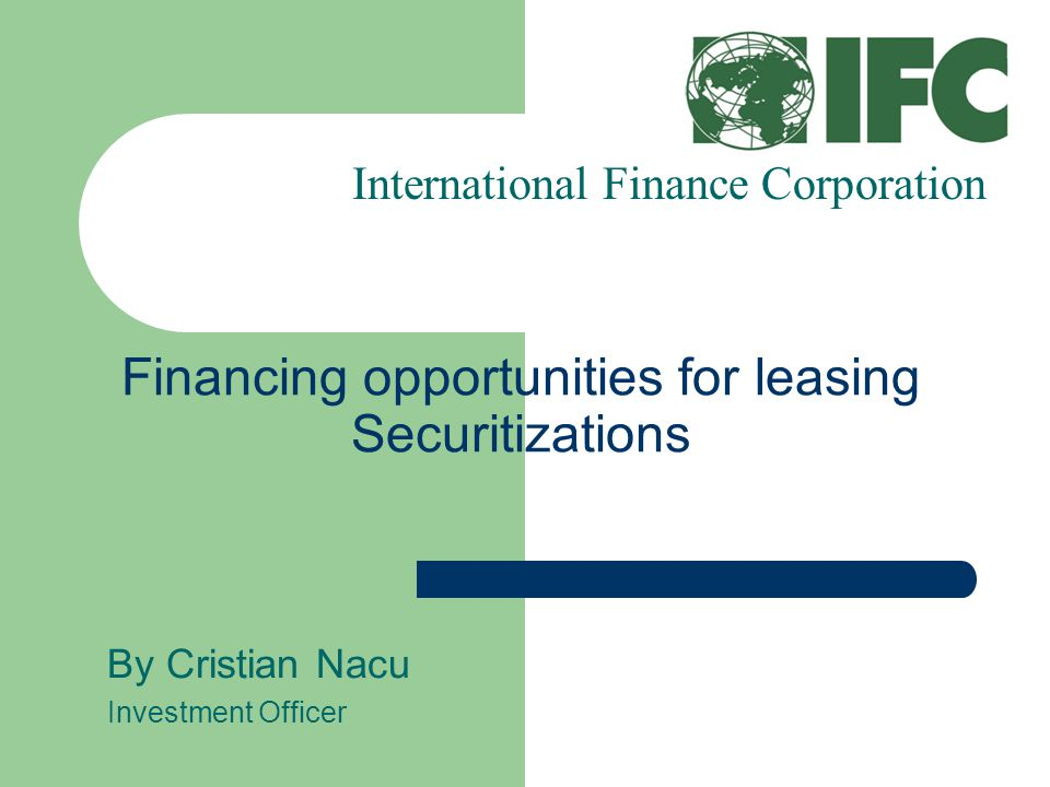 Financing opportunities for leasing Securitizations