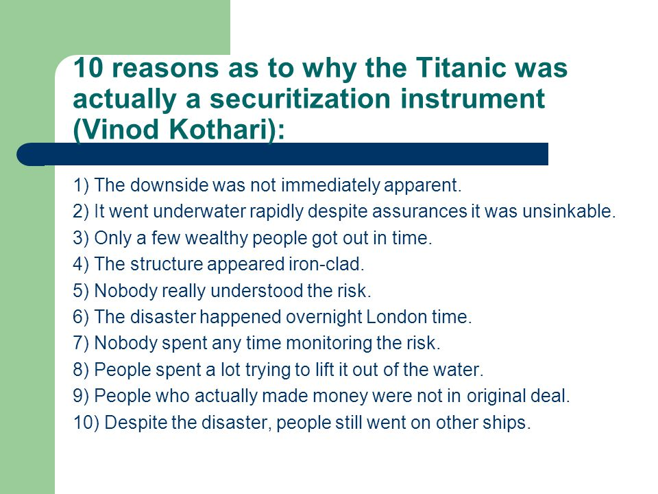 10 reasons as to why the Titanic was actually a securitization instrument (Vinod Kothari):
