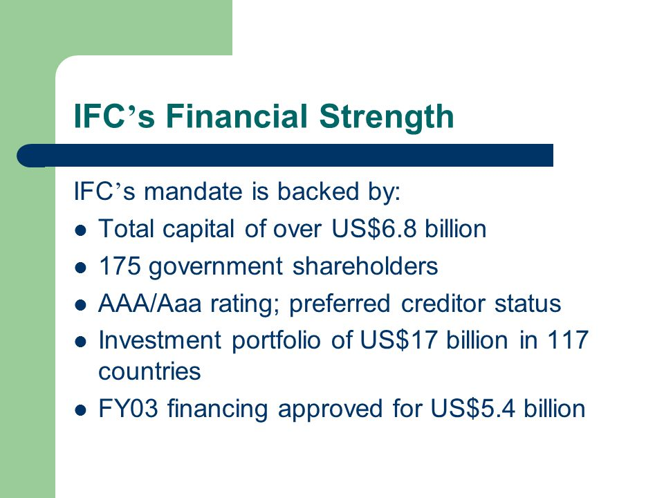 IFC's Financial Strength