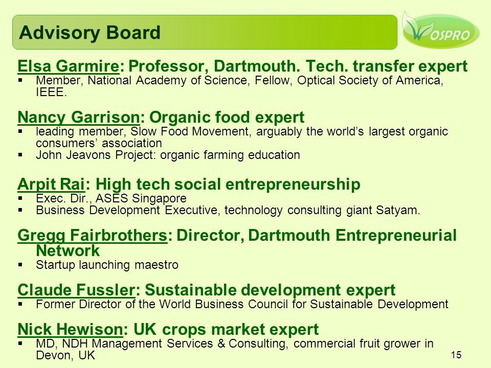 Advisory Board Elsa Garmire: Professor, Dartmouth. Tech. transfer expert.