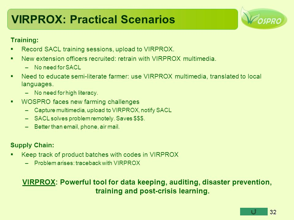 VIRPROX: Practical Scenarios