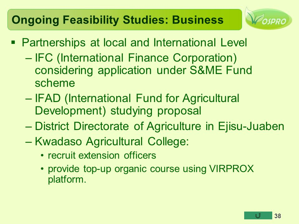 Ongoing Feasibility Studies: Business