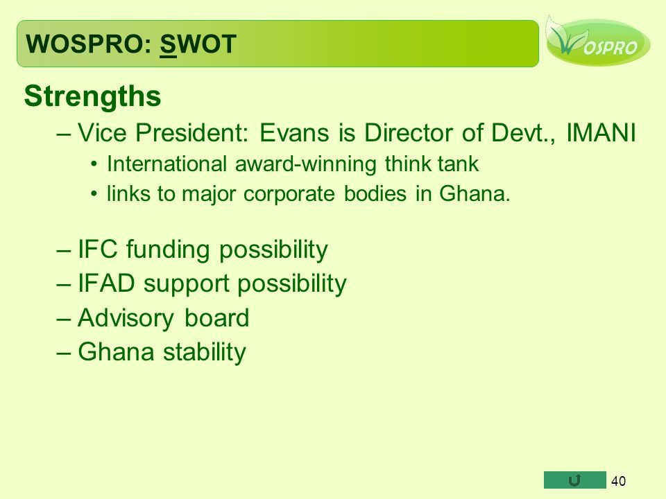 Strengths WOSPRO: SWOT