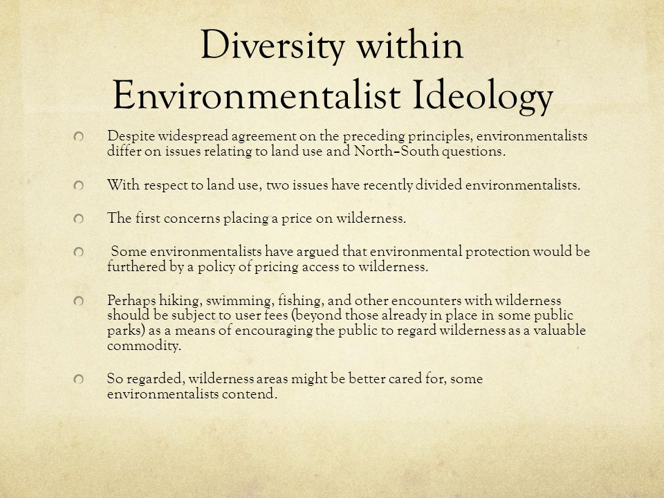 Diversity within Environmentalist Ideology