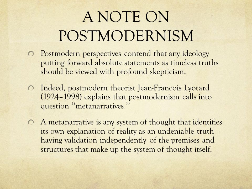 A NOTE ON POSTMODERNISM