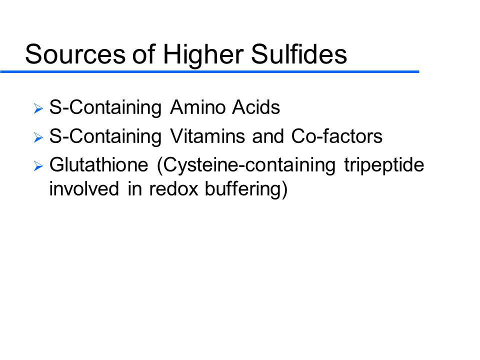 Sources of Higher Sulfides