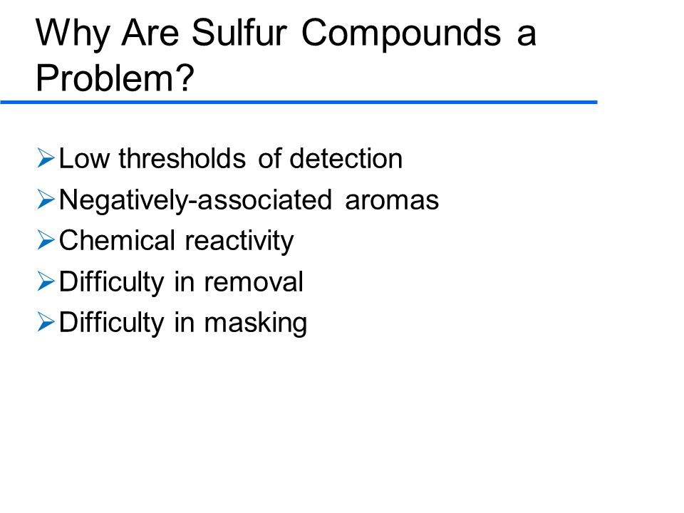 Why Are Sulfur Compounds a Problem